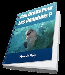 Des Droits Pour les dauphins ?